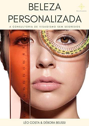 Beleza Personalizada: A consultoria de visagismo sem segredos