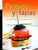Pintxos Y Tapas (Joyas Cocina) (Recetario de cocina)