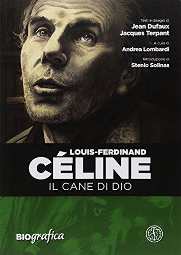Louis Ferdinand Celine. Il cane di Dio