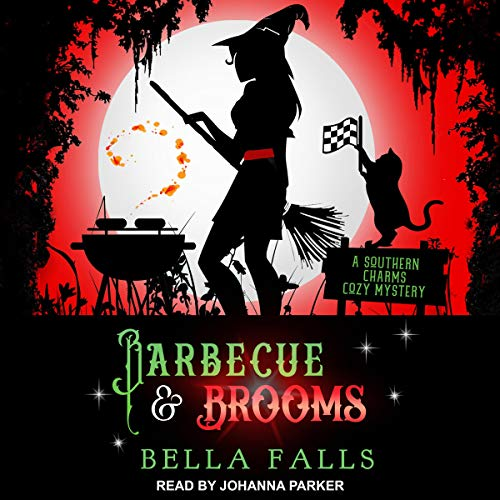 Barbecue & Brooms: A Southern Charms Cozy Mystery, Book 4