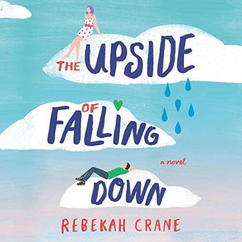 The Upside of Falling Down audiobook cover art