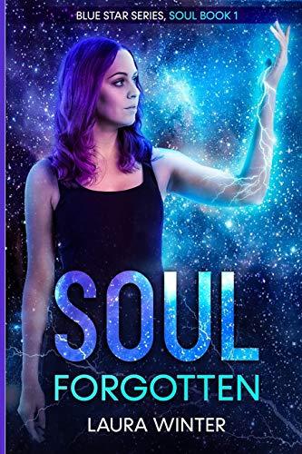 Soul Forgotten (Blue Star Series, Band 1)