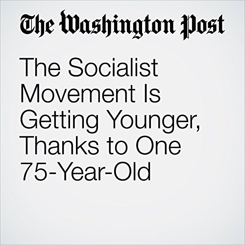 The Socialist Movement Is Getting Younger, Thanks to One 75-Year-Old copertina