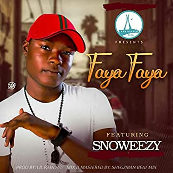 Faya Faya (feat. Snoweezy)
