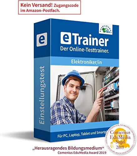 Einstellungstest Elektroniker / Elektronikerin 2020: eTrainer – Der Online-Testtrainer | Über 1.200 Aufgaben mit Lösungen: Allgemeinwissen, Sprache, Mathe, Logik, Konzentration … | Eignungstest üben