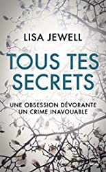 Tous tes secrets de Lisa Jewell