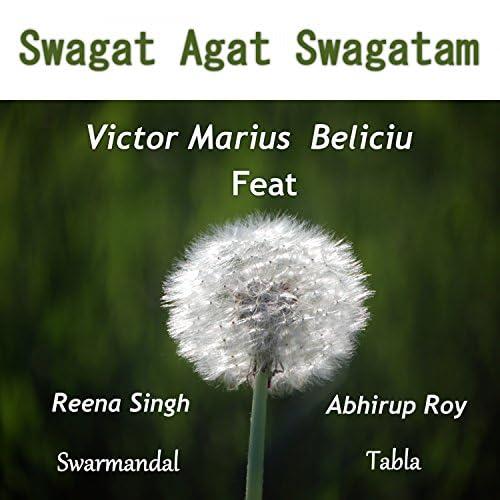 Victor Marius Beliciu feat. Abhiroop Roy & Reena Singh