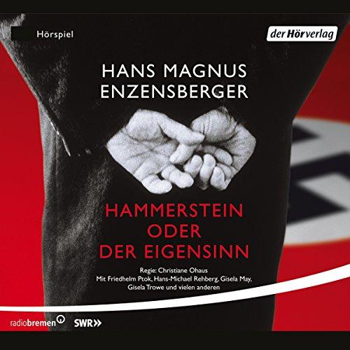 Hammerstein oder Der Eigensinn. Eine deutsche Geschichte cover art