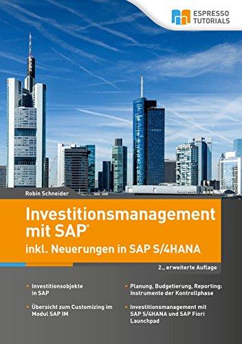 Investitionsmanagement mit SAP inkl. Neuerungen in SAP S/4HANA - 2., erweiterte Auflage
