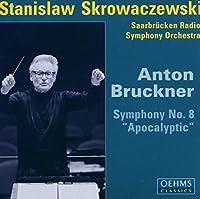 ブルックナー:交響曲第8番(ザールブリュッケン放送響/スクロヴァチェフスキ)