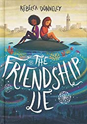 the friendship lie rebecca donnelly