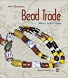 Asia's Maritime Bead Trade: 300 B.C. to the Present Francis, Peter