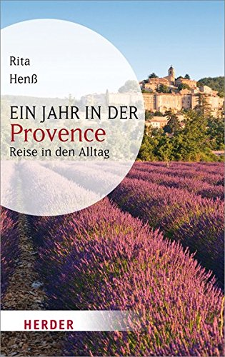 Ein Jahr in der Provence (HERDER spektrum)