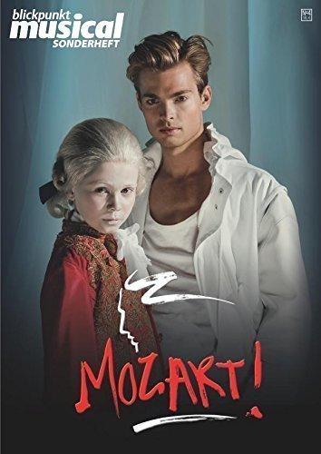MOZART! - Blickpunkt Musical Sonderheft zum Musical