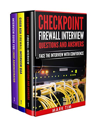 Checkpoint Cisco ASA Firewall and Linux Admin Interview Boxset:3 Books in 1:-Checkpoint Firewall Admin Interview Questions and Answers,Cisco ASA Firewall ... Guide for Linux Admin (English Edition)