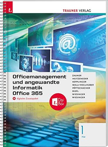 Officemanagement und angewandte Informatik 1 FW Office 365 + digitales Zusatzpaket