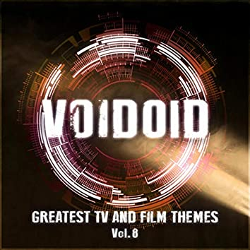 Greatest TV and Film Themes Vol. 8