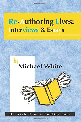 Re-Authoring Lives: Interviews & Essaysの詳細を見る