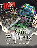 Quilt Whispers: Stitched Bonds of Experience, Inquiry and Growth