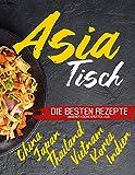 Asia Tisch: Asiatisches Kochbuch...