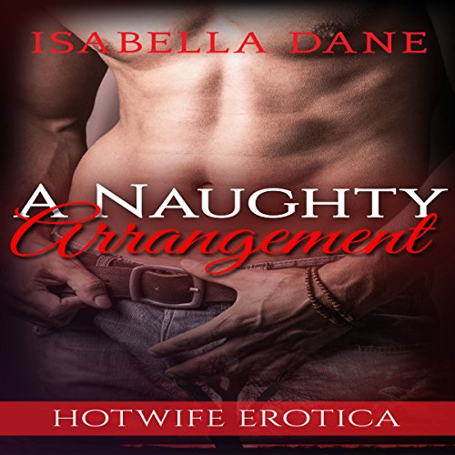 Hotwife: A Naughty Arrangement cover art