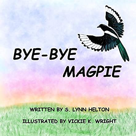 Bye-Bye Magpie