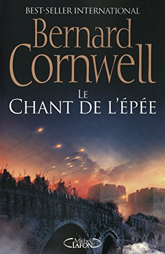 LE CHANT DE L'EPEE