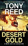 Desert Gold: A Fast-Paced Action-Adventure Thriller (A Monk and Lee Adventure Book 2)