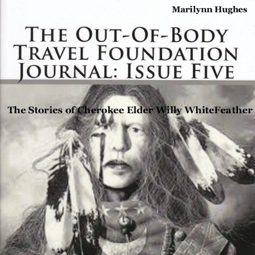 The Out-Of-Body Travel Foundation Journal: Issue Five cover art