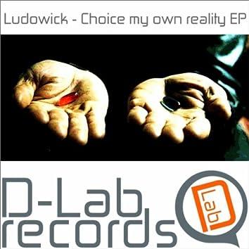 Choice My Own Reality EP
