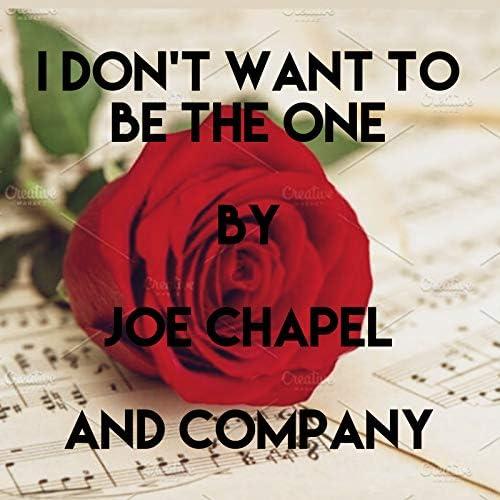 Joe Chapel & and Company