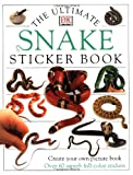 Ultimate Snake [With 60 Superb Full-Color] (Ultimate Sticker Books)