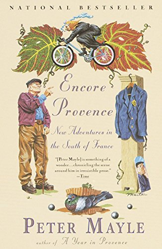 Encore Provence: New Adventures in the South of France