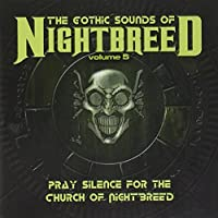 Gothic Sounds of Nightbreed 5