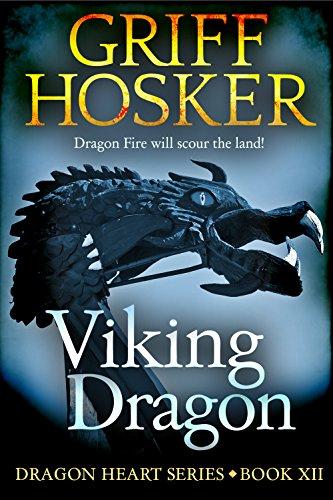 Viking Dragon (Dragonheart Book 12) (English Edition)