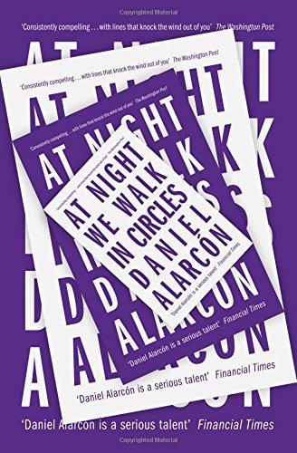 At Night We Walk in Circles by Daniel Alarc??n (7-May-2015) Paperback