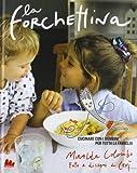 Photo Gallery la forchettina. cucinare con i bambini per tutta la famiglia