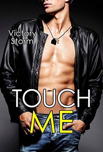 Touch Me (Love Storm series)