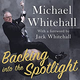 Backing into the Spotlight     A Memoir              By:                                                                                                                                 Michael Whitehall                               Narrated by:                                                                                                                                 Michael Whitehall,                                                                                        Jack Whitehall,                                                                                        Hilary Whitehall                      Length: 5 hrs and 34 mins     134 ratings     Overall 4.7