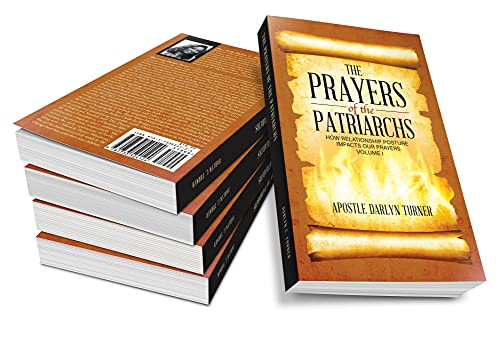 The Prayers of the Patriarchs: How Relationship Posture Impacts Our Prayers (English Edition)
