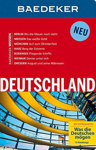 Baedeker Reiseführer Deutschland: Mit Extrakapitel: Was die Deutschen mögen - 14 Hitlisten