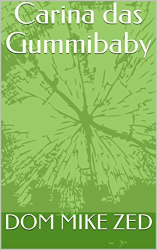 Carina das Gummibaby