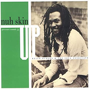 Nuh Skin Up Dub