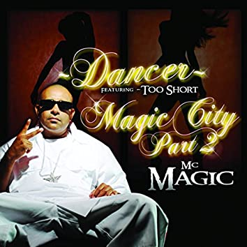 Dancer (feat. Too $hort) - EP