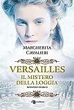 Versailles. Il mistero della loggia