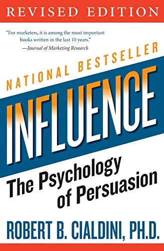 influence: The Psychology of Persuasion (Collins Business Essentials)の詳細を見る