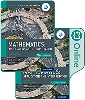 Oxford IB Diploma Programme IB Mathematics: applications and interpretation, Higher Level, Print and Enhanced Online Cours...