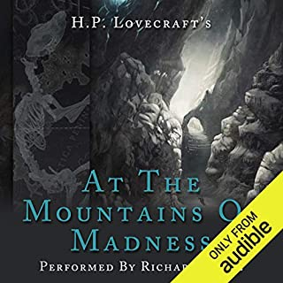 At the Mountains of Madness                   By:                                                                                                                                 HP Lovecraft                               Narrated by:                                                                                                                                 Richard Coyle                      Length: 2 hrs and 53 mins     72 ratings     Overall 4.6