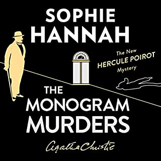 The Monogram Murders     The New Hercule Poirot Mystery              By:                                                                                                                                 Sophie Hannah                               Narrated by:                                                                                                                                 Julian Rhind-Tutt                      Length: 11 hrs and 12 mins     664 ratings     Overall 3.9