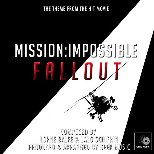 Mission Impossible Fallout - Main Theme